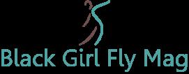 Black Girl Fly Mag